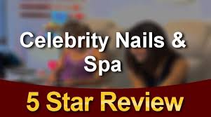 celebrity nails u0026 spa lusby exceptional five star review by debbie