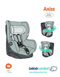 siege auto bebe confort axis notice bebe confort axiss siège auto trouver une solution à un