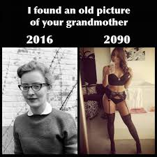 Meme For Grandmother - i found an old picture of your grandmother jpg