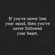 Lost Love Meme - if you ve never lost your mind funny pictures quotes memes