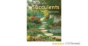 designing with succulents debra lee baldwin 9780881928167