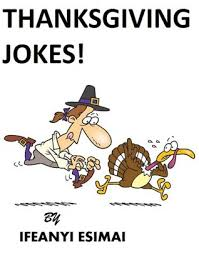 thanksgiving jokes a hilarious thanksgiving dinner joke book by