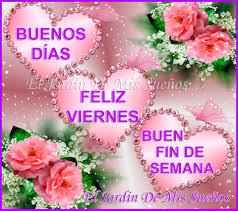 imagenes feliz viernes facebook buenos días feliz viernes buen el jardín de mis