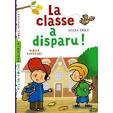 La Classe A Disparu ! de Didier Dufresne - Achat vente neuf occasion