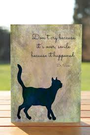 cat loss sympathy card don t cry because it s