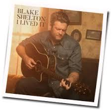 blake shelton fan club login i lived it ver 2 guitar chords by blake shelton guitar chords