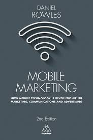 amazon com mobile marketing how mobile technology is