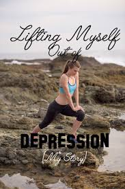 Depression Can T Get Out Of Bed Lifting Myself Out Of Depression My Story U2014 Active Actress