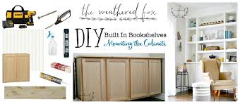 built ins part one mounting the cabinets the weathered fox