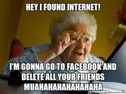 Grandma Finds The Internet Meme - finds internet