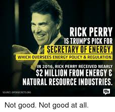 Rick Perry Meme - rick perry is trump s pick for secretary of energy which oversees