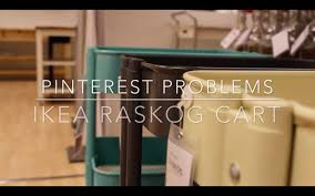 Raskog Cart Pinterest Problems Ikea Raskog Cart Youtube