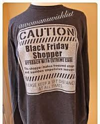 black friday t shirt sweet thing funny black friday shopper shop chevron long sleeve
