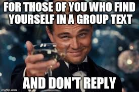 Group Photo Meme - group texts are evil imgflip