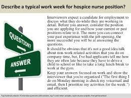 Hospice Nurse Resume Examples by Hospice Nurse Interview Questions