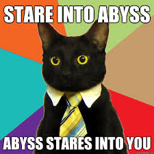 Stare Meme - stare into abyss abyss cat meme cat planet cat planet