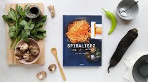 cuisine marabout marabout cuisine spiralisez vos légumes faux pho