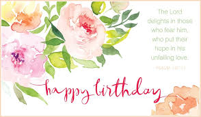 free electronic greeting cards free psalm 147 11 happy birthday ecard email free personalized