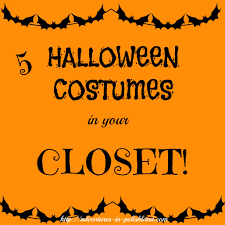 5 quick halloween costumes from your closet halloween costumes