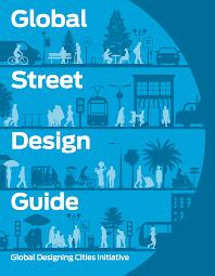 global street design guide global designing cities initiative