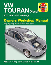 haynes manual vw touran diesel 03 15 car workshop repair book 6367