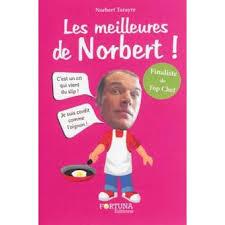 livre de cuisine norbert norbert tarayre tous les produits fnac