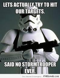 I Said No Meme - 8 said no storm trooper ever meme pmslweb
