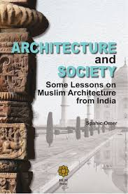architecture lessons iium press architecture and society some lessons on muslim