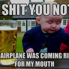 Beer Shits Meme - really drunk baby memes drunk best of the funny meme
