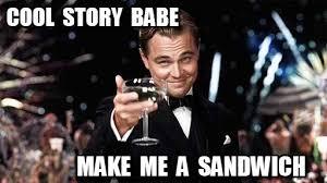 Cool Story Meme - cool story babe congratulations meme on memegen