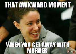 Casey Anthony Meme - image 175529 casey anthony trial know your meme