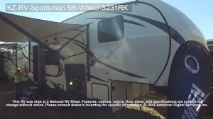 Sportsman Rv Floor Plans Kz Rv Sportsmen 5th Wheel S231rk Youtube