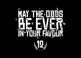 May The Odds Be Ever In Your Favor Meme - hunger games may the odds be ever in your favour women s t shirt