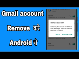 remove gmail from android how to remove gmail account from android phone in from gmail