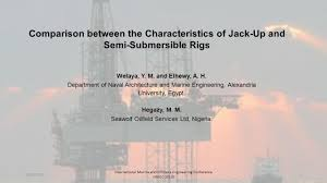 comparison between the characteristics of jack up and semi