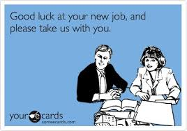 New Job Meme - 27 very best good luck for you job wishes pictures