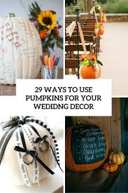 28 non boring fall wedding decorations and information decor advisor