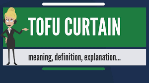 What Does The Term Iron Curtain Refer To What Is Tofu Curtain What Does Tofu Curtain Mean Tofu Curtain
