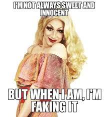 Drag Queen Meme - 17 best drag queen memes images on pinterest drag queens drag