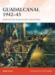 guadalcanal 1942 43 america u0027s first victory on the road to tokyo