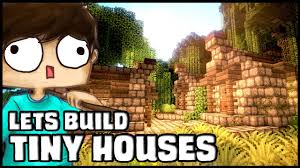 small houses minecraft lets build tiny houses youtube