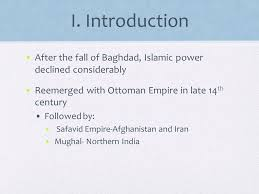 Downfall Of Ottoman Empire by Resurgence Of Muslim Empires Ch 21 I Introduction After The Fall