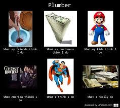 What We Think We Do Meme - what people think i do funnies tradesman4u com construction blog