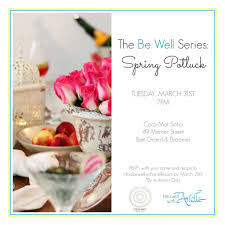 how to host a healthy potluck event be well with arielle