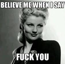 Fuck You Memes - 49 best memes y mensajes images on pinterest messages meme and