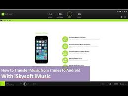 itunes for android phone iskysoft imusic how to transfer from itunes library to