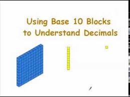 using base 10 blocks to represent decimals youtube