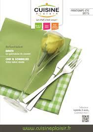 cuisine plaisir fr catalogue cuisine plaisir printemps été 2015 catalogue az