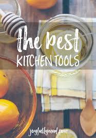 the best kitchen tools u0026 supplies a joyfully mad kitchen