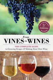 techniques in home winemaking the 10 best home wine books home living